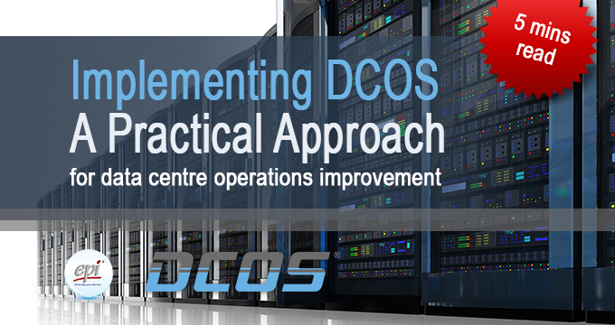 Implementing DCOS (Data Centre Operations Standard)